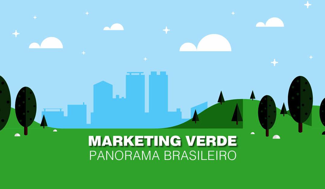 Marketing verde – Panorama brasileiro
